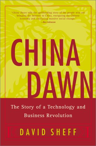 China Dawn The Story of a Technology and Business Revolution  2002 9780060005993 Front Cover