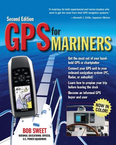 GPS for Mariners A Guide for the Recreational Boater 2nd 2011 9780071713993 Front Cover