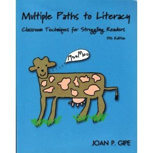 Multiple Paths to Literacy Classroom Techniques for Struggling Readers, K-12 5th 2002 (Revised) edition cover