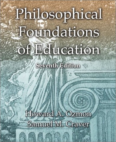 Philosophical Foundations of Education  7th 2003 edition cover
