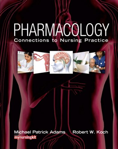 Pharmacology Connections to Nursing Practice  2010 edition cover