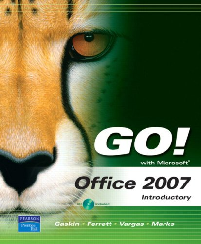 Go! with Microsoft Office 2007 Introductory  3rd 2008 (Revised) edition cover