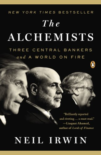 Alchemists Three Central Bankers and a World on Fire N/A edition cover