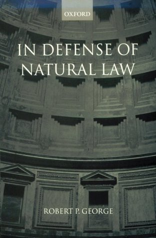 In Defense of Natural Law   2000 9780199242993 Front Cover