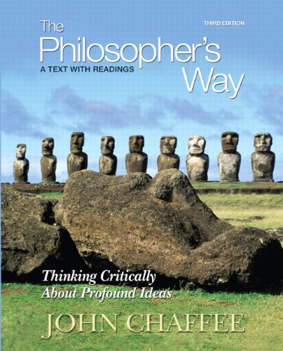 Philosopher's Way Thinking Critically about Profound Ideas 3rd 2011 edition cover