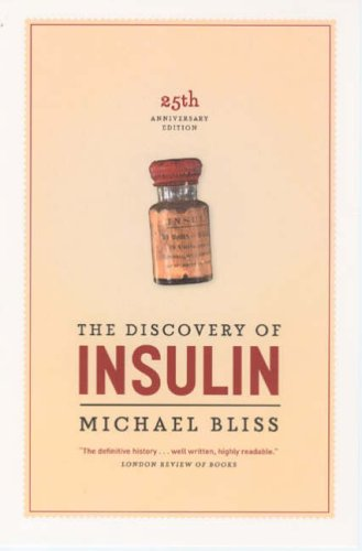Discovery of Insulin  25th 2007 9780226058993 Front Cover