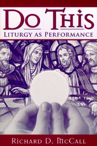 Do This Liturgy as Performance  2007 edition cover