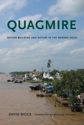 Quagmire Nation-Building and Nature in the Mekong Delta N/A 9780295991993 Front Cover