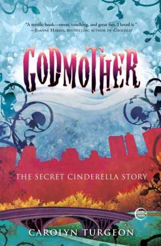 Godmother The Secret Cinderella Story  2009 edition cover