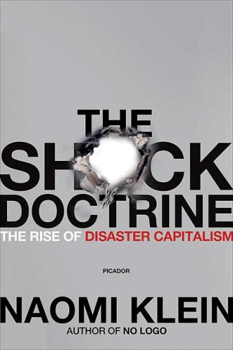 Shock Doctrine The Rise of Disaster Capitalism  2008 edition cover