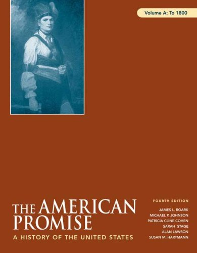American Promise to 1800 A History of the United States 4th 2008 edition cover