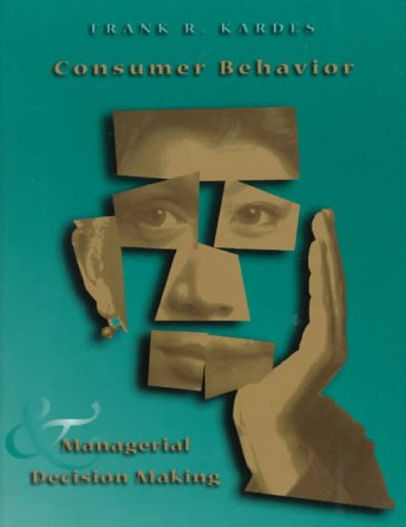 Consumer Behavior and Managerial Decision Making   1999 9780321001993 Front Cover
