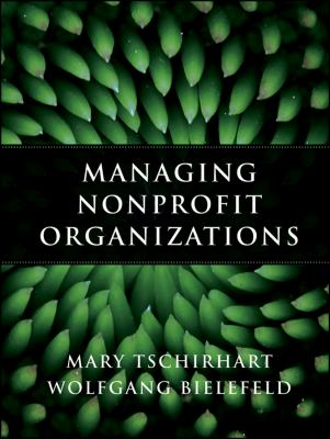 Managing Nonprofit Organizations   2012 9780470402993 Front Cover