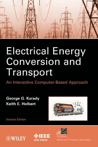 Electrical Energy Conversion and Transport An Interactive Computer-Based Approach 2nd 2013 edition cover