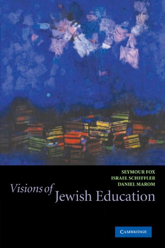 Visions of Jewish Education   2003 edition cover