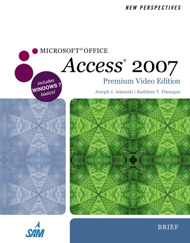 New Perspectives on Microsoft Office Access 2007, Brief, Premium Video Edition   2011 9780538474993 Front Cover