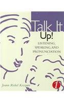 Text with Audio Cassette : Volume of ... Kozyrev-Talk It up!: Listening, Speaking, and Pronunciation, 1 2nd 2002 (Student Manual, Study Guide, etc.) 9780618143993 Front Cover