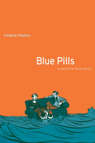 Blue Pills A Positive Love Story  2008 edition cover