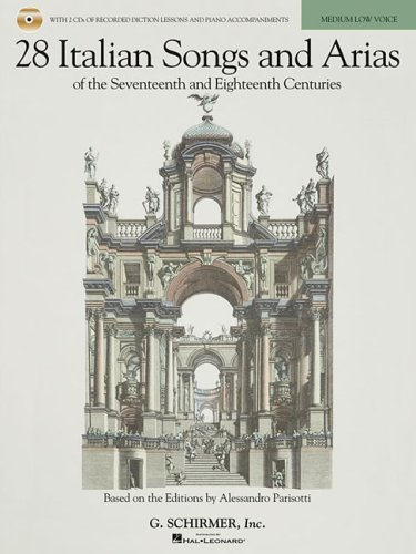 28 Italian Songs and Arias of the 17th and 18th Centuries Based on the Editions by Alessandro Parisotti N/A edition cover