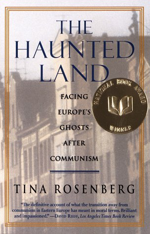 Haunted Land Facing Europe's Ghosts after Communism  1996 edition cover
