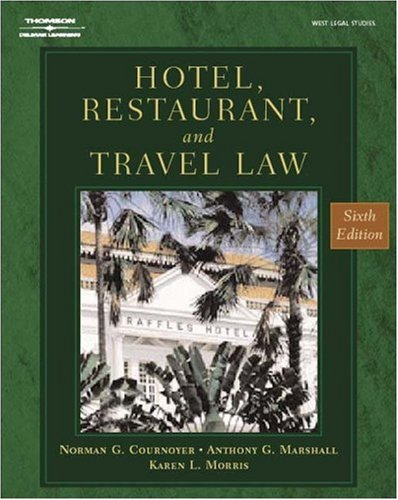 Hotel, Restaurant and Travel Law A Preventative Approach 6th 2004 (Revised) edition cover