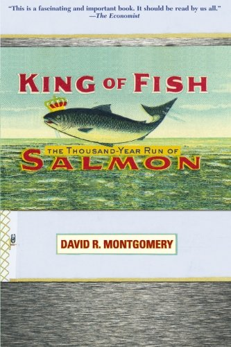 King of Fish The Thousand-Year Run of Salmon  2005 edition cover
