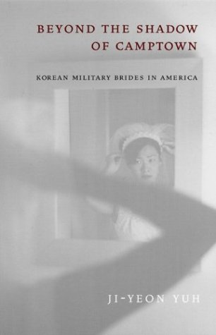 Beyond the Shadow of Camptown Korean Military Brides in America  2004 edition cover