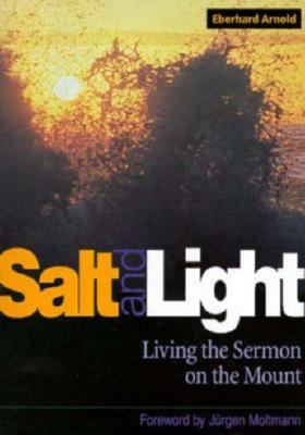Salt and Light Living the Sermon on the Mount 4th 1998 9780874860993 Front Cover
