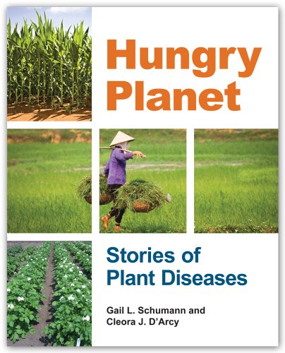 Hungry Planet Stories of Plant Diseases  2012 edition cover