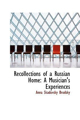 Recollections of a Russian Home: A Musician's Experiences  2009 edition cover