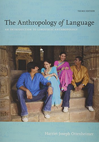 Bundle: the Anthropology of Language: an Introduction to Linguistic Anthropology + an Introduction to Linguistic Anthropology Workbook and Reader  3rd 2013 edition cover
