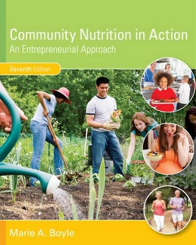 Community Nutrition in Action: An Entrepreneurial Approach  2016 9781305637993 Front Cover