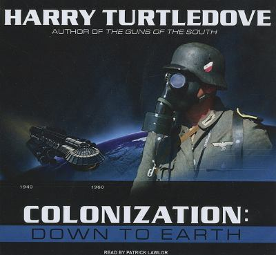 Colonization: Down to Earth: Library Edition  2010 9781400143993 Front Cover