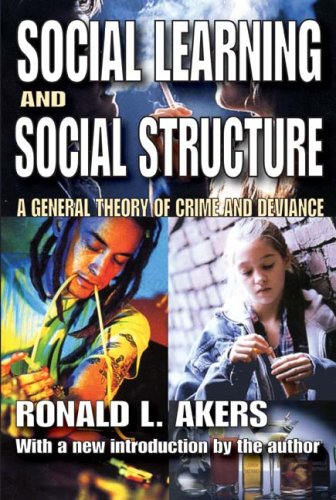 Social Learning and Social Structure A General Theory of Crime and Deviance  2009 edition cover