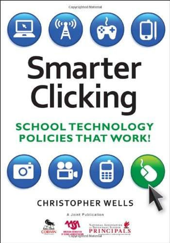 Smarter Clicking School Technology Policies That Work!  2010 edition cover