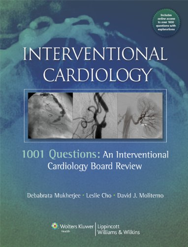 Interventional Cardiology 1001 Questions - An Interventional Cardiology Board Review  2012 edition cover