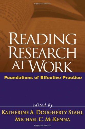 Reading Research at Work Foundations of Effective Practice  2006 edition cover