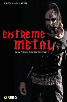 Extreme Metal Music and Culture on the Edge  2007 edition cover