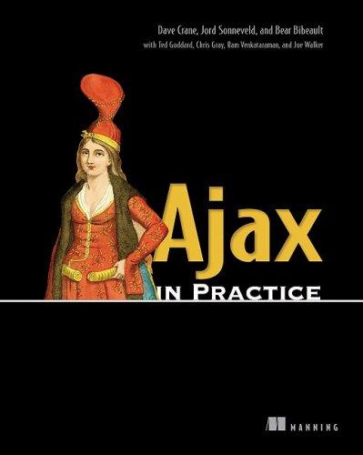 Ajax in Practice   2006 9781932394993 Front Cover