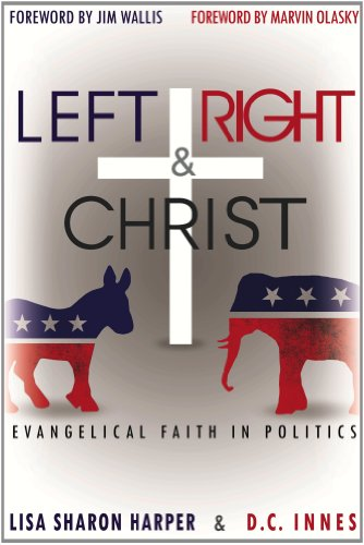 Left Right and Christ Evangelical Faith in Politics N/A edition cover