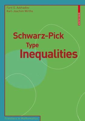 Schwarz-Pick Type Inequalities   2009 9783764399993 Front Cover
