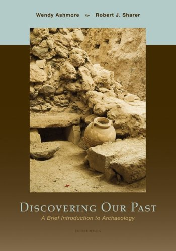 Discovering Our Past A Brief Introduction to Archaeology 5th 2010 edition cover