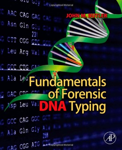Fundamentals of Forensic DNA Typing   2010 edition cover
