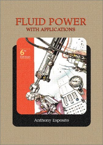 Fluid Power with Applications  6th 2003 edition cover