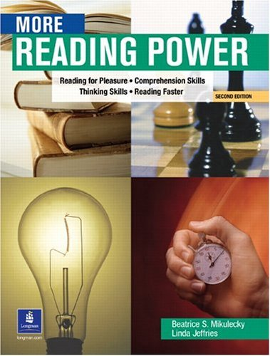 More Reading Power Reading for Pleasure, Comprehension Skills, Thinking Skills, Reading Faster 2nd 2002 edition cover