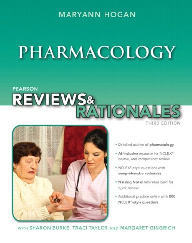 Pearson Reviews and Rationales Pharmacology with Nursing Reviews and Rationales 3rd 2013 edition cover