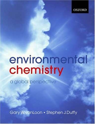 Environmental Chemistry A Global Perspective 2nd 2004 (Revised) edition cover