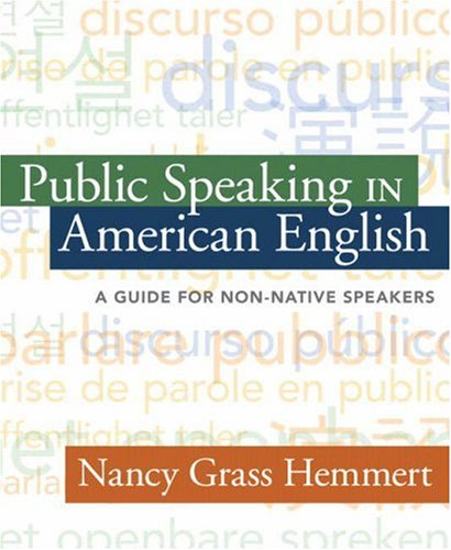 Public Speaking in American English A Guide for Non-Native Speakers  2008 edition cover
