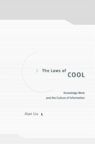 Laws of Cool Knowledge Work and the Culture of Information  2004 edition cover