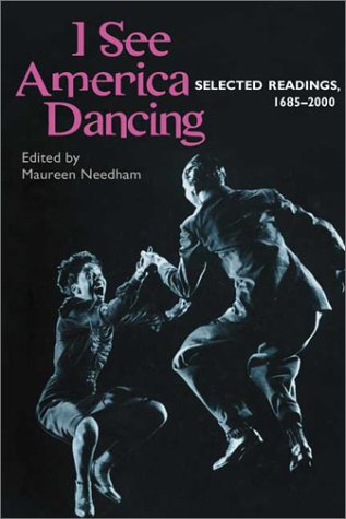 I See America Dancing Selected Readings, 1685-2000  2002 edition cover